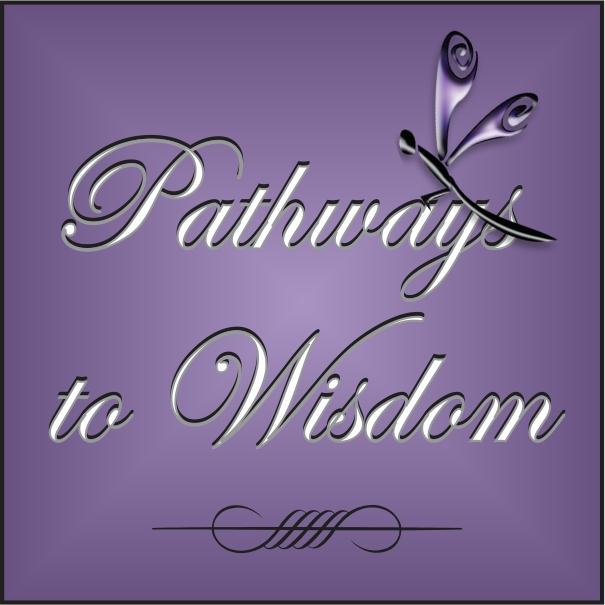 Pathways to Wisdom with Deborah Brown