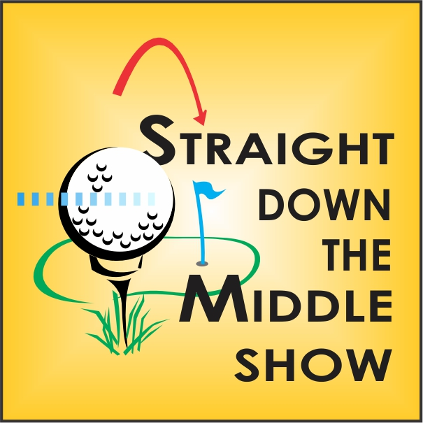 Straight Down the Middle Golf Show with Pete Peters