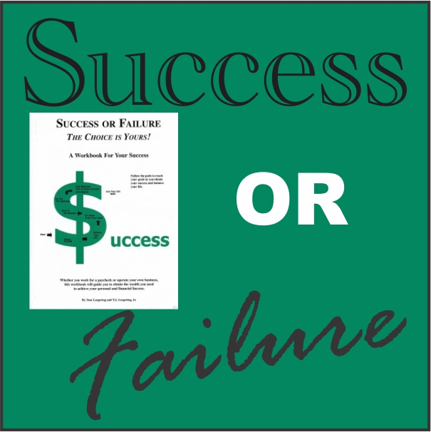 Success or Failure with Tom Loegering